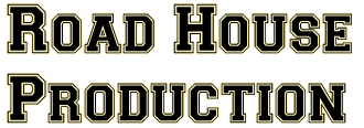 Road House Produktion
